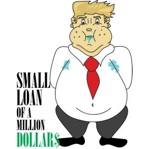 Small Loan TRUMP Men's T-Shirt
