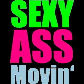 sexy ass movin