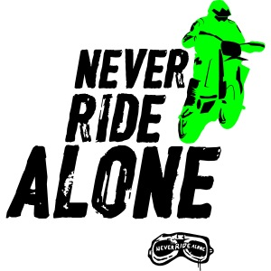 Never Ride Alone Black