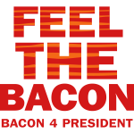 Feel The Bacon 2C