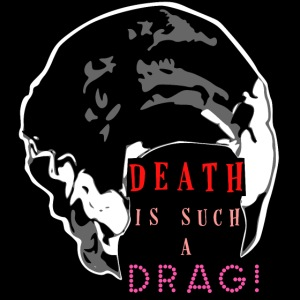 Death is a Drag Bride