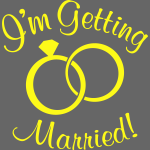 I'm Getting Married!