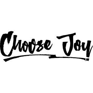 Choose Joy 2