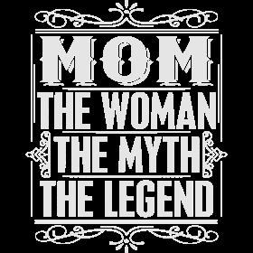 Mom Woman Myth Legend