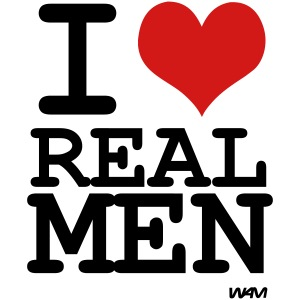 i love real men by wam
