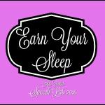 earn your sleep 2