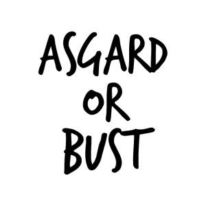 Asgard Or Bust
