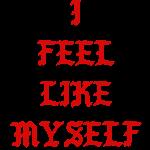 I Feel Like Myself.png