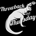 Throwback Thursday T-Rex