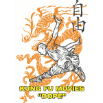 Kung Fu Movies Dope