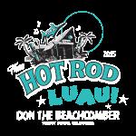 Thee Hot Rod Luau