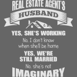 RE Agent's Husband