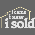 I Came I Saw I Sold