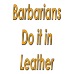 Barbarians do it in Leath