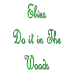 Elves do it in the woods