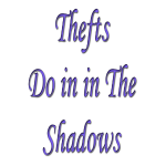Thefts do it in the shado