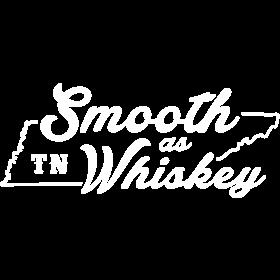 Smooth as TN Whiskey