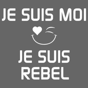 JeSuisMoiJeSuisRebel.png