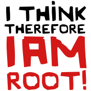 I Think Therefore I Am Root!