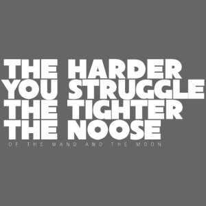 The Harder You Struggle