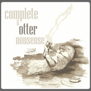 complete and otter nonsense