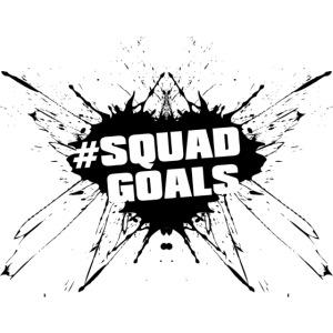 #squadgoals1