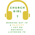 church Girl Final