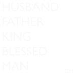 Husband Father King Blessed Black Man