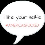 AMERICAN SELFIE
