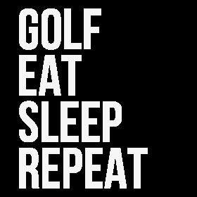 Golf Eat Sleep Repeat