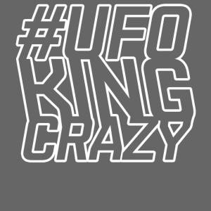 ALIENS WITH WIGS - #UFOKingCrazy