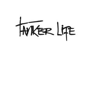 Tanker Life