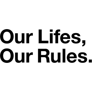 Our Lifes Our Rules
