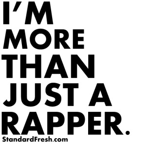 More Than A Rapper