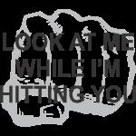LookHitFist