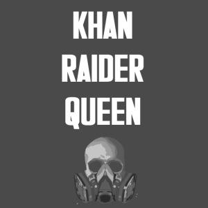 Khan Raider Queen