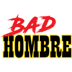 Bad Hombre-tee.png