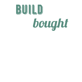 I Build Mine, You Bought Yours