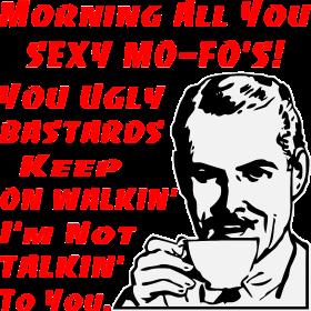 Retro Morning All You Sexy Mo-Fo's