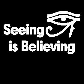 SEEING IS BELIEVING HORUS EYE