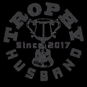 Trophy Husband Since 2017