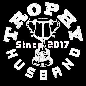 Trophy Husband Since 2017 White