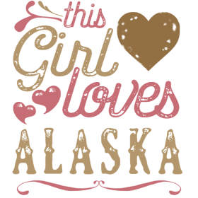 This Girl Loves Alaska