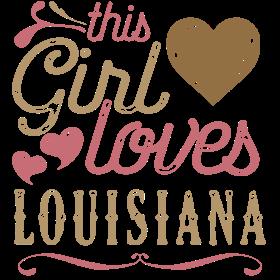 This Girl Loves Louisiana
