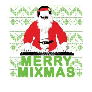 Merry Mixmas to the DJ
