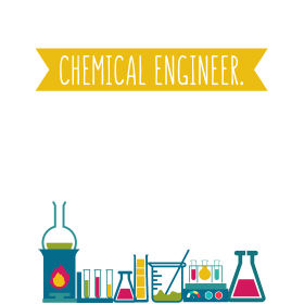 I Am A Chemical Engineer. To save time let's just