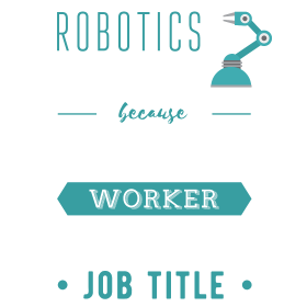 Robotics Engineer because freakin' miracle worker