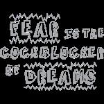 Fear & Dreams