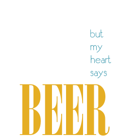 My head says gym but my heart says beer