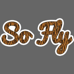 So Fly Tiger